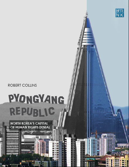 Pyongyang Republic: North Korea's Capital of Human Rights Denial